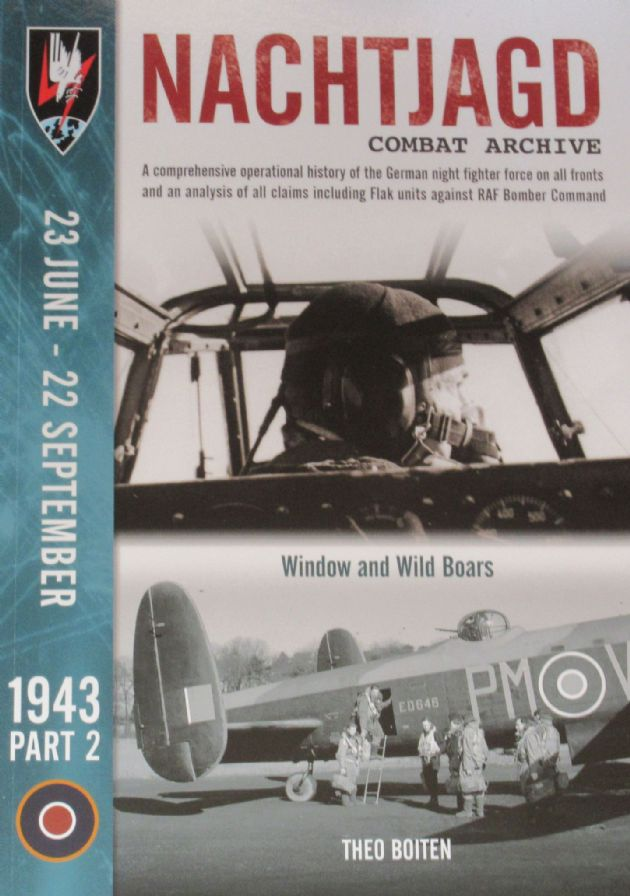 Nachtjagd Combat Archive, 23rd June to 22 September 1943 (Part 2), by Theo Boitsen